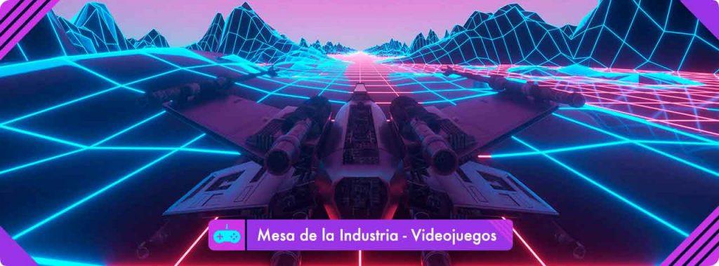 Mesa de la Industria: Videojuegos
