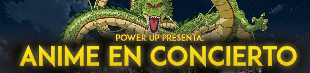 Power Up: Anime en Concierto