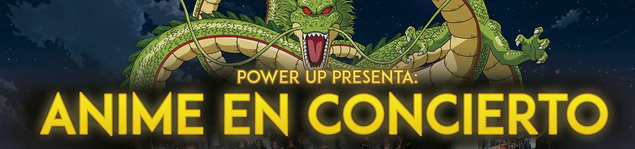 Power Up: Anime en concert