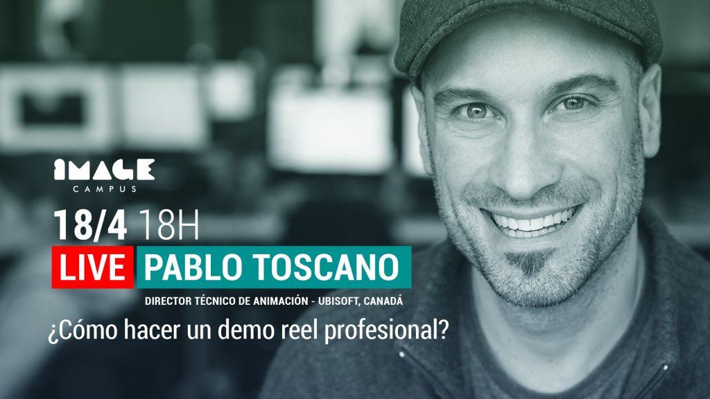 Live Streaming con Pablo Toscano - ¿Cómo hacer un demo reel profesional?