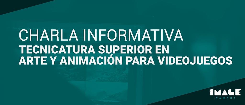 Charla Informativa – Tecnicatura Superior en Arte y Animación para Videojuegos