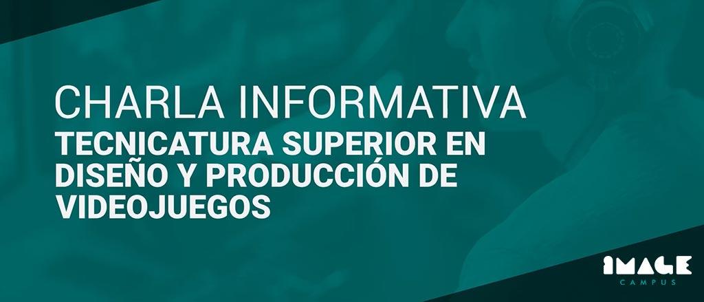 Charla Informativa – Tecnicatura Superior en Desarrollo de Videojuegos